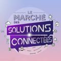 """Avant-première du workshop : """"le marché des solutions connectées"""""""